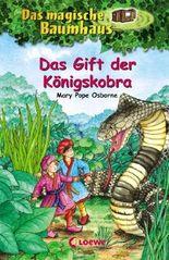 Das magische Baumhaus – Das Gift der Königskobra