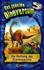 Das geheime Dinoversum - Die Rettung des Plateosaurus