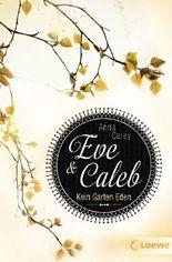 Eve und Caleb - Kein Garten Eden
