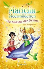 Mariella Meermädchen - Die Melodie der Delfine