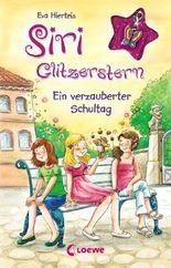 Siri Glitzerstern - Ein verzauberter Schultag