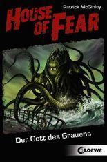 House of Fear - Der Gott des Grauens