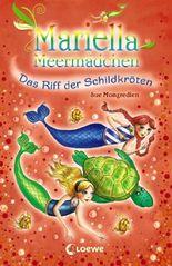 Mariella Meermädchen - Das Riff der Schildkröten