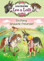 Leo & Lolli - Ein Pony braucht Freunde!