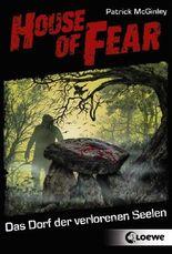 House of Fear - Das Dorf der verlorenen Seelen