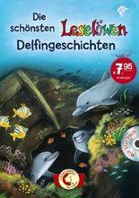 Die schönsten Leselöwen-Delfingeschichten
