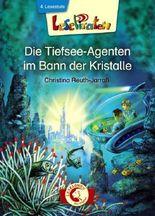Lesepiraten - Die Tiefsee-Agenten im Bann der Kristalle