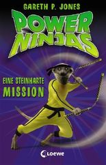 Power Ninjas - Eine steinharte Mission