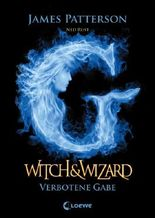 Witch & Wizard - Verbotene Gabe