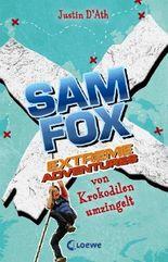 Sam Fox - Extreme Adventures: Von Krokodilen umzingelt