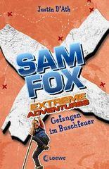 Sam Fox - Extreme Adventures: Gefangen im Buschfeuer