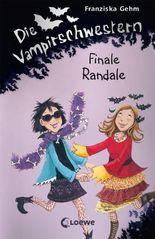 Die Vampirschwestern – Finale Randale