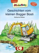 Bildermaus / Bildermaus – Geschichten vom kleinen Bagger Basti