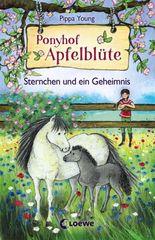 Ponyhof Apfelblüte / Ponyhof Apfelblüte - Sternchen und ein Geheimnis
