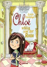 Chloé völlig von der Rolle