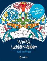 Mandala-Lichterzauber - Tief im Meer
