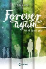 Forever Again - Wie oft du auch gehst
