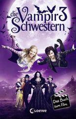 Die Vampirschwestern 3 – Das Buch zum Film