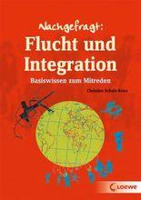 Nachgefragt / Nachgefragt: Flucht und Integration