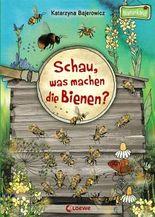 Schau, was machen die Bienen?