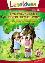 Leselöwen 1. Klasse - Zwei Freundinnen und ein freches Pony