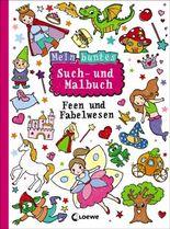 Mein buntes Such- und Malbuch: Feen und Fabelwesen