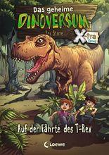 Das geheime Dinoversum Xtra - Auf der Fährte des T-Rex