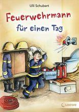 Feuerwehrmann für einen Tag