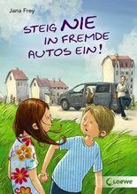 Steig nie in fremde Autos ein!