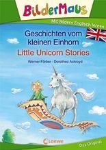 Bildermaus - Mit Bildern Englisch lernen- Geschichten vom kleinen Einhorn - Little Unicorn Stories