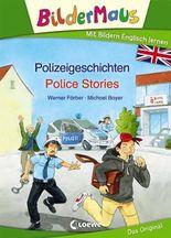 Bildermaus - Mit Bildern Englisch lernen- Polizeigeschichten - Police Stories