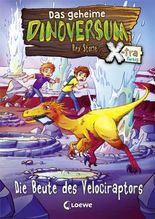 Das geheime Dinoversum Xtra - Die Beute des Velociraptors