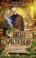 Unsere Waldküche