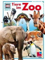Was ist was, Band 110: Tiere im Zoo