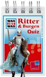 Was ist was Quizblock: Ritter & Burgen
