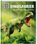 WAS IST WAS Band 15 Dinosaurier. Im Reich der Riesenechsen