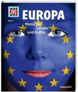 WAS IST WAS Band 113 Europa. Menschen, Länder und Kultur