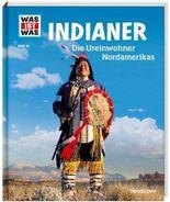 WAS IST WAS Band 42 Indianer. Die Ureinwohner Nordamerikas