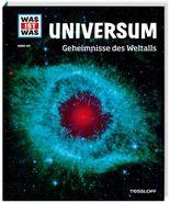 WAS IST WAS Band 102 Universum. Geheimnisse des Weltalls