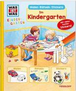 WAS IST WAS Kindergarten. Im Kindergarten