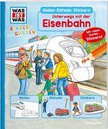 WAS IST WAS Kindergarten. Unterwegs mit der Eisenbahn