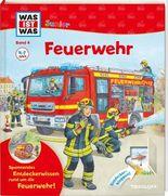 WAS IST WAS Junior Band 4. Feuerwehr