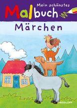 Mein schönstes Malbuch Märchen