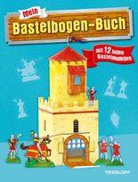 Mein Bastelbogen-Buch mit 12 tollen Bastelmodellen