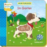 Mein Fühlbuch: Im Garten