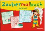 Zaubermalbuch Indianer