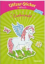 Glitzer-Sticker-Malbuch. Zauberwald