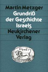 Grundriß der Geschichte Israels