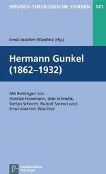 Hermann Gunkel (1862-1932)