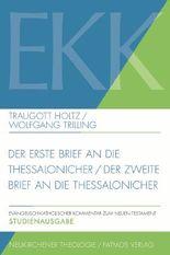 Der erste Brief an die Thessalonicher / Der zweite Brief an die Thessalonicher